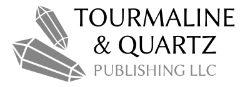 Tourmaline & Quartz Publishing